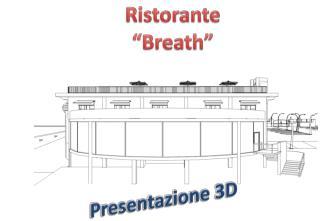 """Ristorante  """" Breath """""""