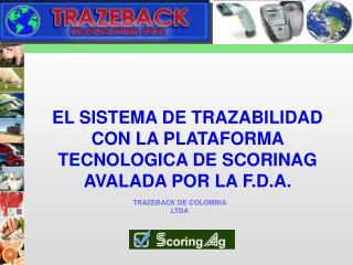 TRAZEBACK DE COLOMBIA LTDA