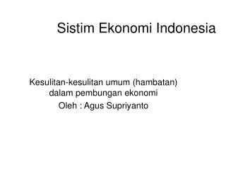 Sistim Ekonomi Indonesia