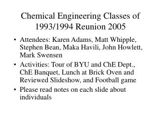 Chemical Engineering Classes of 1993/1994 Reunion 2005