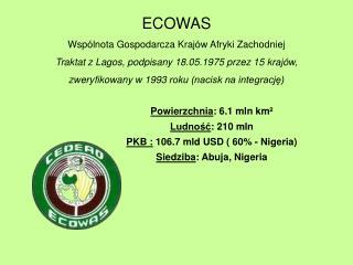 ECOWAS Wspólnota Gospodarcza Krajów Afryki Zachodniej
