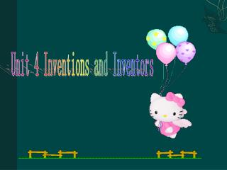 Unit 4 Inventions and Inventors