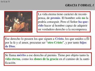 GRACIA Y OBRAS, 1