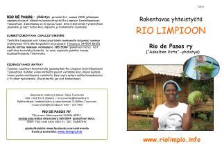 """7/2013 Rakentavaa yhteistyötä RIO LIMPIOON Rio de Pasos ry    (""""Askelten Virta"""" -yhdistys)"""