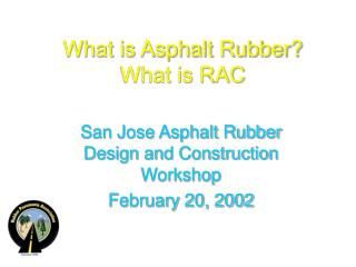 What is Asphalt Rubber What is RAC