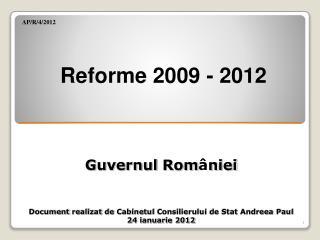 Reforme 2009 - 201 2