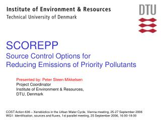 SCOREPP Source Control Options for  Reducing Emissions of Priority Pollutants