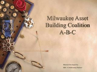 Milwaukee Asset Building Coalition A-B-C