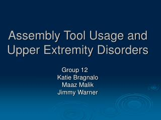 Assembly Tool Usage and Upper Extremity Disorders