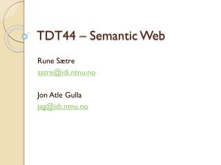 TDT44 – Semantic Web