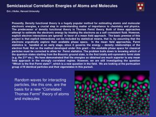 Semiclassical Correlation Energies of Atoms and Molecules