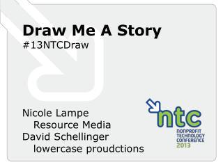 Draw Me A  S tory #13NTCDraw