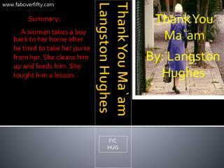 Thank You Ma`am Langston Hughes