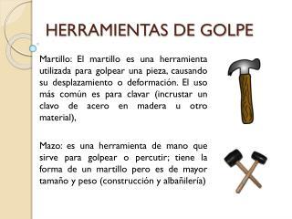 HERRAMIENTAS DE GOLPE