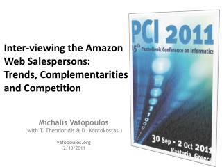 Inter-viewing the Amazon Web Salespersons:  Trends , Complementarities and Competition