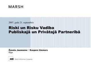 Risk i  un Risku Vadība Publiskajā un Privātajā Partnerībā