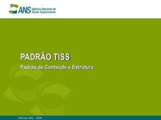 PADR O TISS