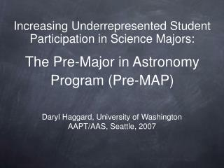 The Pre-Major in Astronomy Program Pre-MAP