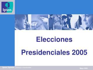 Elecciones Presidenciales 2005