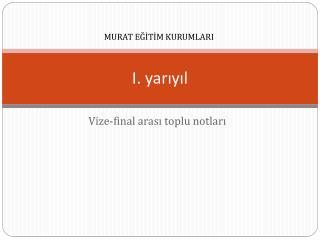 I. yar?y?l