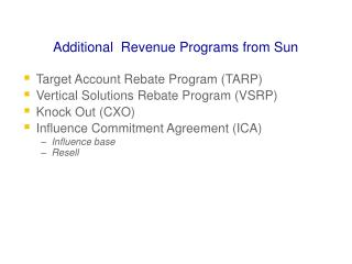 Additional  Revenue Programs from Sun