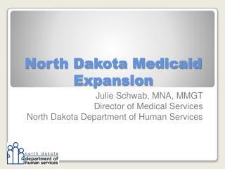 North Dakota Medicaid Expansion