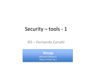 Security  – tools - 1