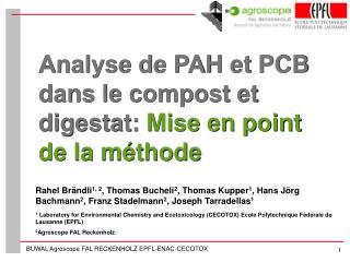 Analyse de PAH et PCB dans le compost et digestat:  Mise en point de la méthode
