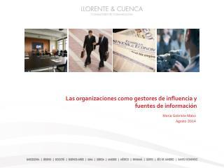 Las organizaciones como gestores de influencia y fuentes de información