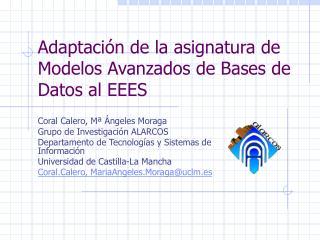 Adaptación de la asignatura de Modelos Avanzados de Bases de Datos al EEES