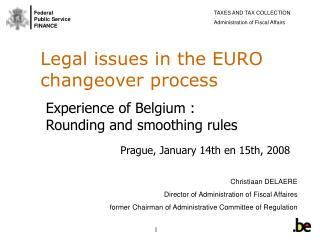 Legal issues in the EURO changeover process