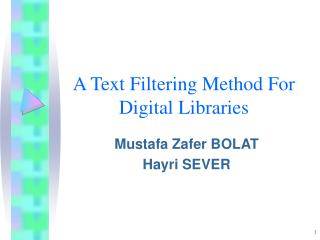 A Text Filtering Method For Digital Libraries