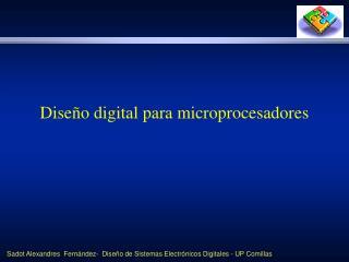 Dise o digital para microprocesadores