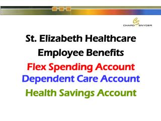 St. Elizabeth Healthcare Employee Benefits Flex Spending Account Dependent Care Account