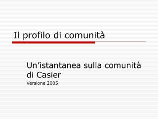 Il profilo di comunità