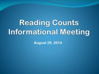 Reading Counts Informational Meeting