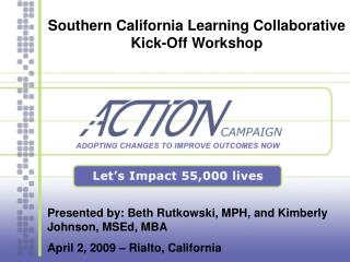 Southern California Learning Collaborative Kick-Off Workshop