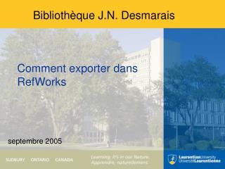 Bibliothèque J.N. Desmarais