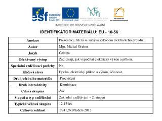 IDENTIFIKÁTOR MATERIÁLU: EU - 10-56