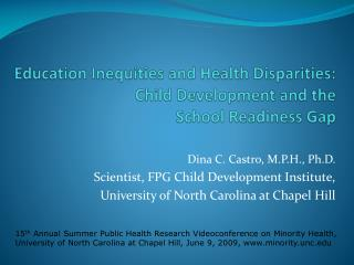 Education Inequities and Health Disparities: Child Development and the  School Readiness Gap