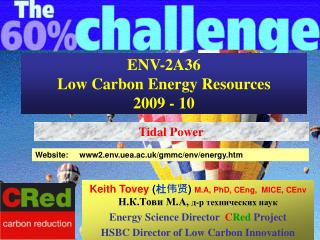ENV-2A36  Low Carbon Energy Resources  2009 - 10
