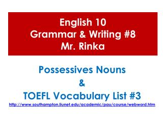 English 10  Grammar & Writing #8 Mr.  Rinka