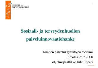 Sosiaali- ja terveydenhuollon palveluinnovaatiohanke