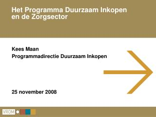 Het Programma Duurzaam Inkopen  en de Zorgsector