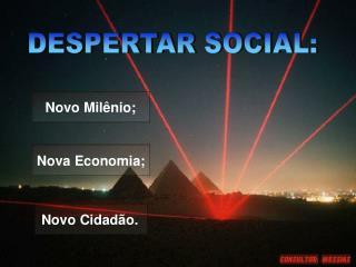 DESPERTAR SOCIAL: