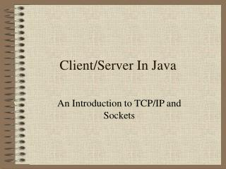Client/Server In Java
