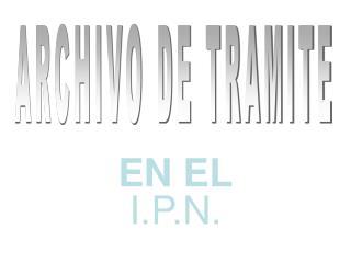 ARCHIVO DE TRAMITE