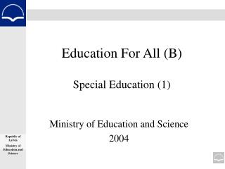 Education For All (B) Special Education (1)