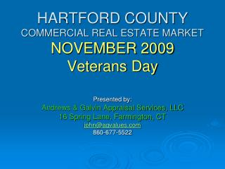 HARTFORD COUNTY  COMMERCIAL REAL ESTATE MARKET NOVEMBER 2009 Veterans Day