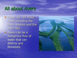 All about rivers